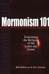 Mormonism 101: Examining the Religion of the Latter-day Saints - eBook