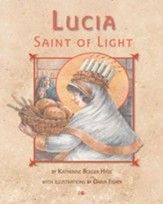 Lucia, Saint of Light