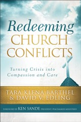 Redeeming Church Conflicts: Turning Crisis into Compassion and Care - eBook