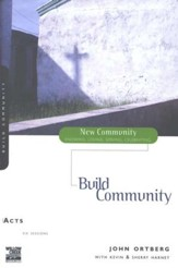 Acts: Build Community, New Community Series