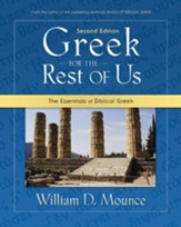 Greek for the Rest of Us: The Essentials of Biblical Greek - Slightly Imperfect