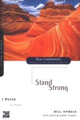 1 Peter: Stand Strong, New Community Series - Slightly Imperfect