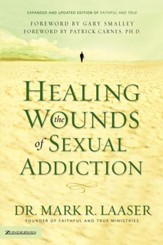Healing the Wounds of Sexual Addiction / New edition - eBook