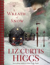 A Wreath of Snow: A Victorian Christmas Novella - eBook