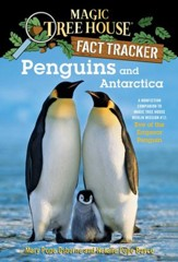 Magic Tree House Fact Tracker #18: Penguins and Antarctica: A Nonfiction Companion to Magic Tree House #40: Eve of the Emperor Penguin - eBook