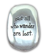 Not All Who Wander Are Lost Pocket Stone