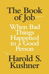 The Book of Job: When Bad Things Happened to a Good Person - eBook