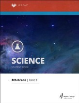 Lifepac Science Grade 8 Unit 3 Workbooks: Structure of Matter II