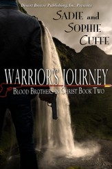 Blood Brothers in Christ Book Two: Warrior's Journey - eBook