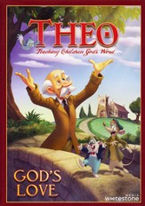 Theo: God's Love, DVD