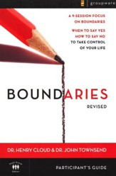 Boundaries Participant's Guide Revised: When To Say Yes, How to Say No to Take Control of Your Life - Slightly Imperfect