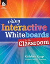 Using Interactive Whiteboards in the Classroom - PDF Download [Download]