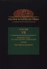 New Interpreter's Bible Volume 7: Introduction to Apocalyptic Literature, Daniel, and the Minor Prophets - Slightly Imperfect