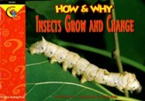 How & Why Insects Grow and Change