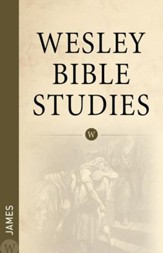 James: Wesley Bible Studies