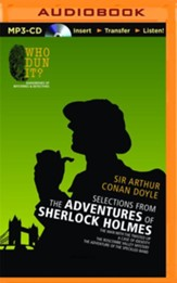 Selections from The Adventures of Sherlock Holmes: The Man with the Twisted Lip Case of Identity Boscombe Valley Mystery Adventure of the Speckled Band - unabridged audio book on MP3-CD