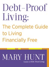 Debt-Proof Living: The Complete Guide to Living Financially Free - eBook