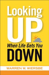 Looking Up When Life Gets You Down - eBook