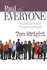 Paul for Everyone: Galatians & Thessalonians (original  cover)