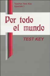 Por todo el mundo Spanish Year 1 Tests Key