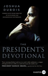 The President's Devotional: The Daily Readings that Inspired President Obama, Largeprint