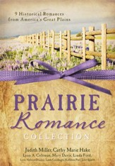 The Prairie Romance Collection: 9 Historical Romances from America's Great Plains - eBook