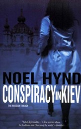 Conspiracy in Kiev, Russian Trilogy Series #1