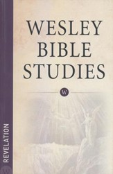 Revelation: Wesley Bible Studies
