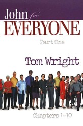 John for Everyone: Parts 1&2 (New Testament for Everyone)