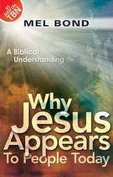 Why Jesus Appears to People Today: A Biblical Understanding - eBook