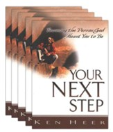 Your Next Step: Becoming the Person God Meant You to Be, 5 copies