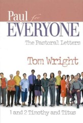Paul for Everyone: The Pastoral Letters (original cover)