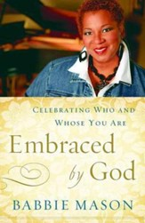 Embraced By God: Celebrating Who & Whose You Are - eBook