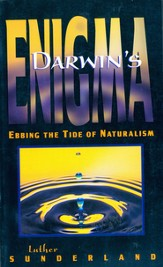 Darwin's Enigma: Ebbing the Tide of Naturalism - eBook