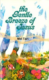 The Gentle Breeze of Jesus - eBook