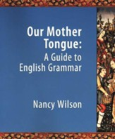 Our Mother Tongue: A Guide to English Grammar  - Slightly Imperfect