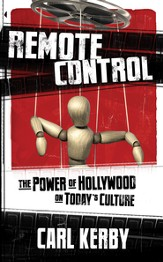Remote Control: The Power of Hollywood on Today's Culture - eBook