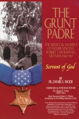 The Grunt Padre: The Servant of God- Fr. Vincent Capodanno