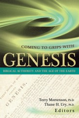 Coming to Grips With Genesis: Biblical Authority and the Age of the Earth - eBook