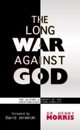 Long War Against God: The History & Impact of the Creation/Evolution Conflict - eBook