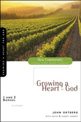 1 & 2 Samuel: Growing a Heart for God