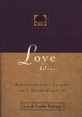 Love Is . . .: Meditations for Couples on I Corinthians 13 - eBook