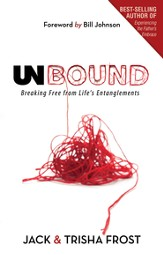 Unbound: Breaking Free of Life's Entanglements - eBook