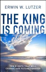 The King is Coming: Preparing to Meet Jesus / New edition - eBook