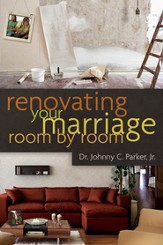 Renovating Your Marriage Room by Room / New edition - eBook