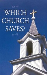 Which Church Saves?: Pack of 25 Tracts
