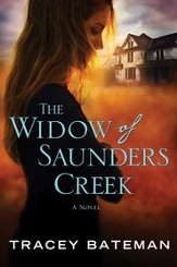 The Widow of Saunders Creek: A Novel - eBook