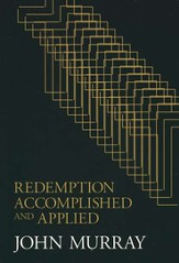 Redemption, Accomplished and Applied