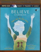 Believe Storybook: Think, Act, Be Like Jesus - unabridged audio book on MP3-CD