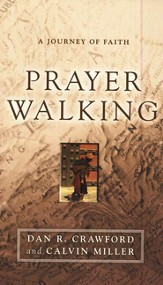 Prayer Walking: A Journey of Faith - eBook